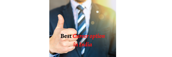 Best career option in india