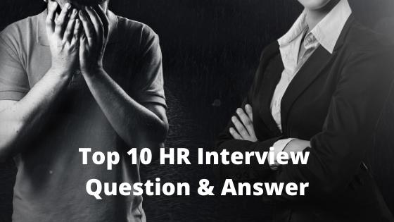Top ten HR interview question