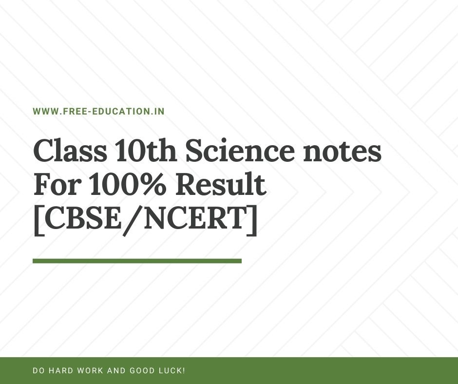 Class 10th Science notes