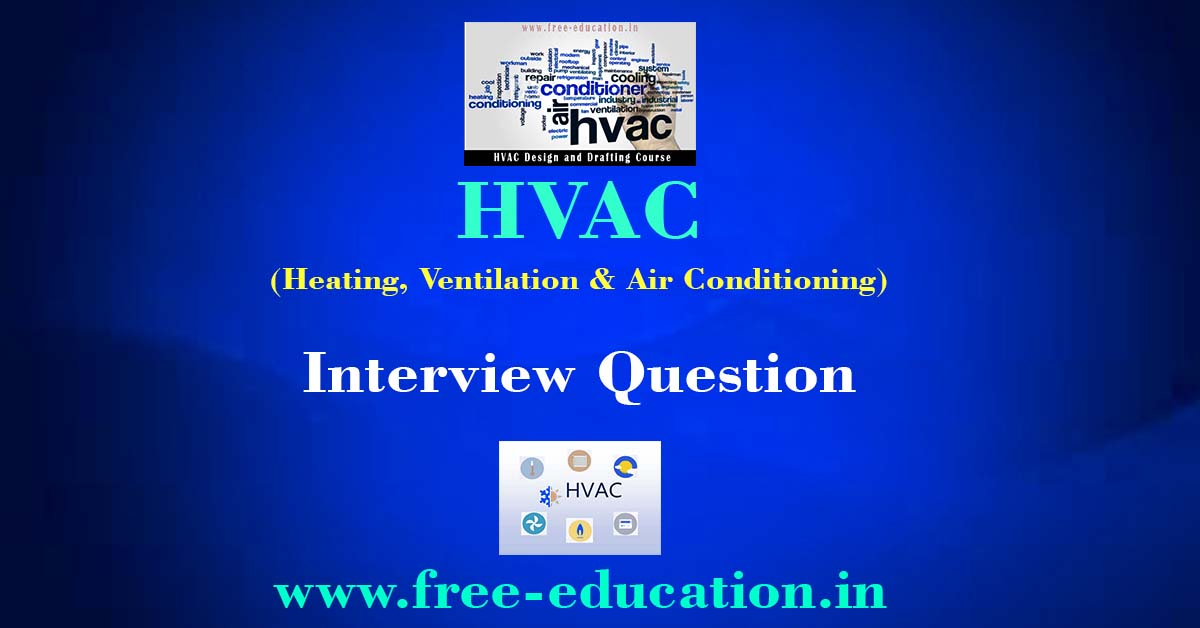 HVAC Interview Question