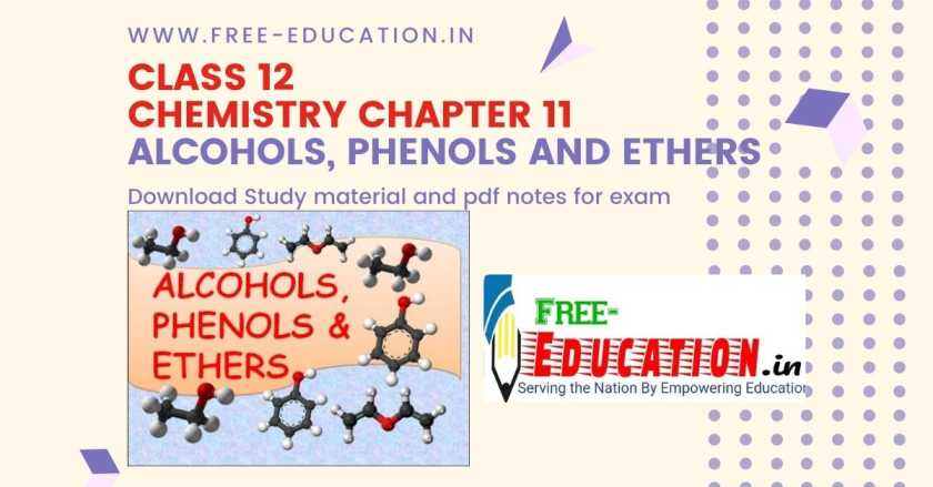 Alcohol, Phenols and Ethers Notes