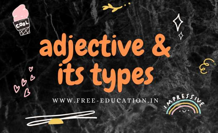 Adjective and it's types