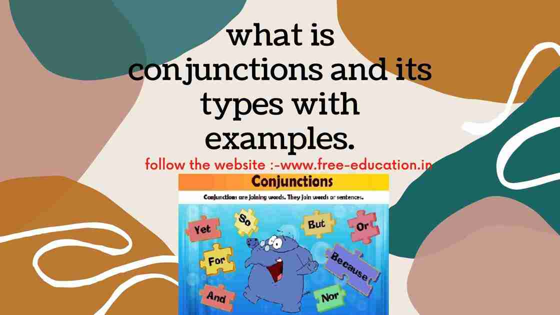 what is conjunctions and its types.
